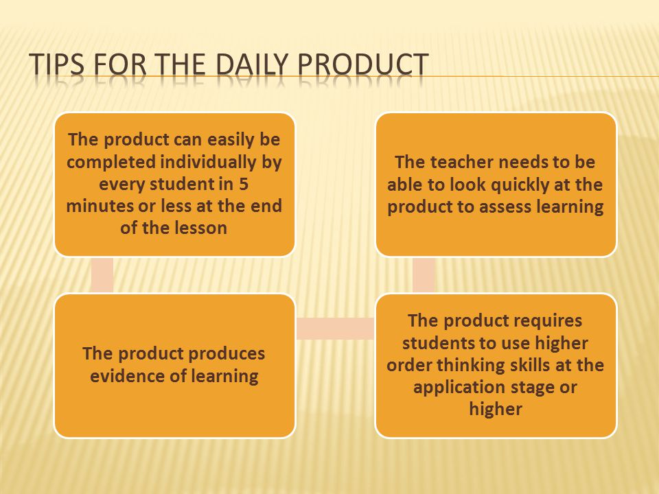 The product can easily be completed individually by every student in 5 minutes or less at the end of the lesson The product produces evidence of learn
