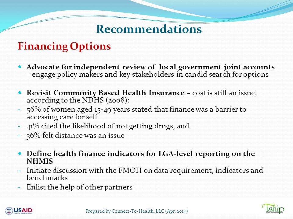 Recommendations Financing Options Advocate for independent review of local government joint accounts – engage policy makers and key stakeholders in ca