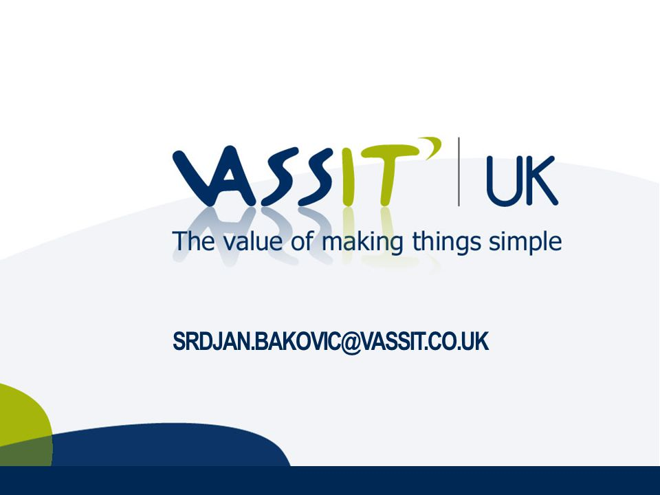 SRDJAN.BAKOVIC@VASSIT.CO.UK