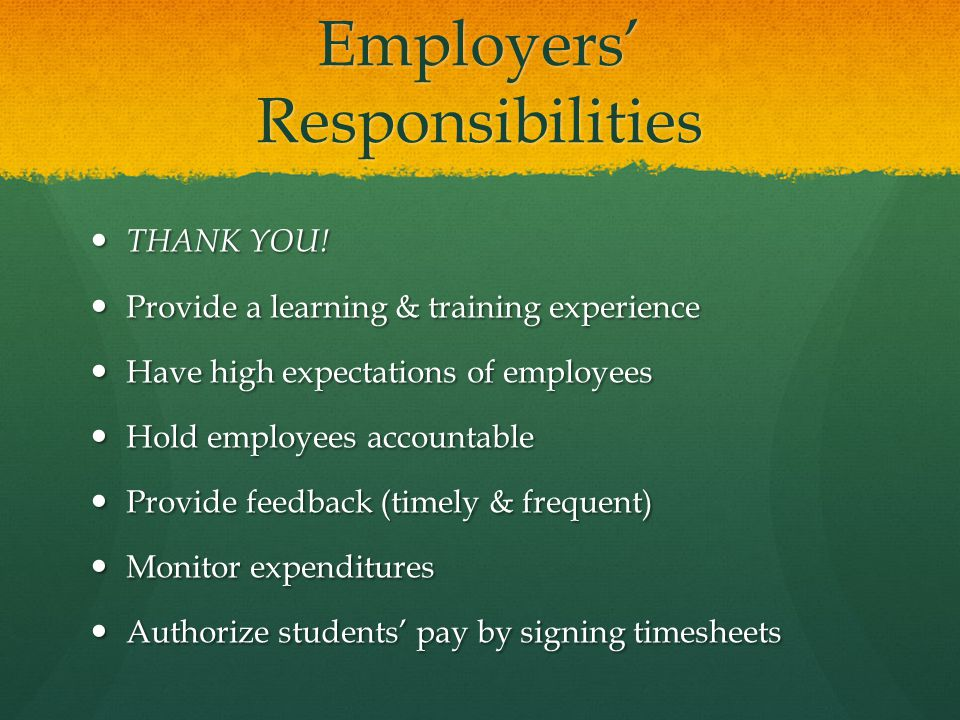 Employers' Responsibilities THANK YOU. THANK YOU.