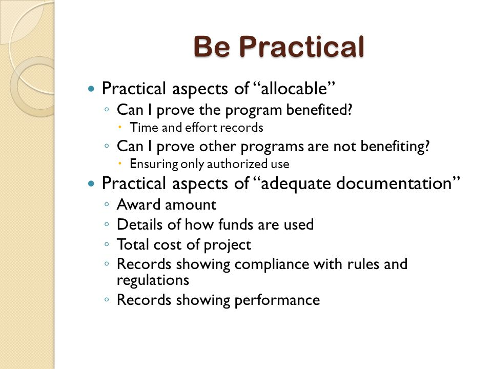 Be Practical Practical aspects of allocable ◦ Can I prove the program benefited.