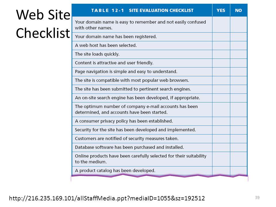 Web Site Checklist http://216.235.169.101/allStaffMedia.ppt?mediaID=1055&sz=192512 39