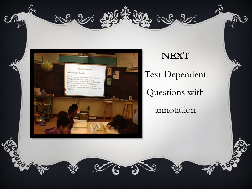 NEXT Text Dependent Questions with annotation