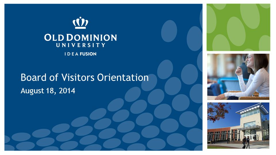 Board of Visitors Orientation August 18, 2014