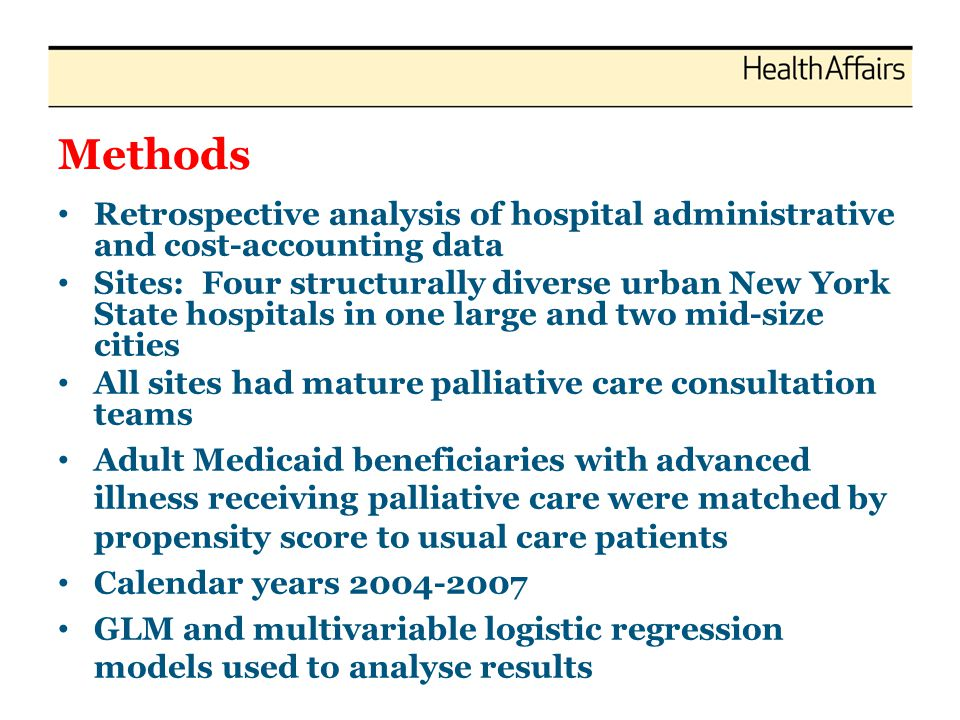 Methods Retrospective analysis of hospital administrative and cost-accounting data Sites: Four structurally diverse urban New York State hospitals in