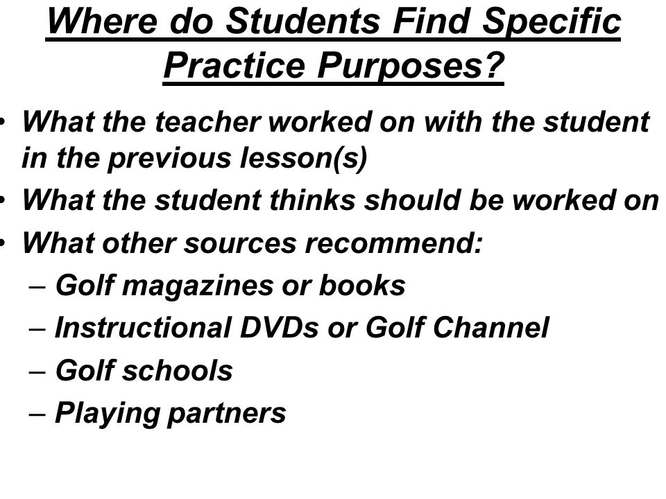 Where do Students Find Specific Practice Purposes.