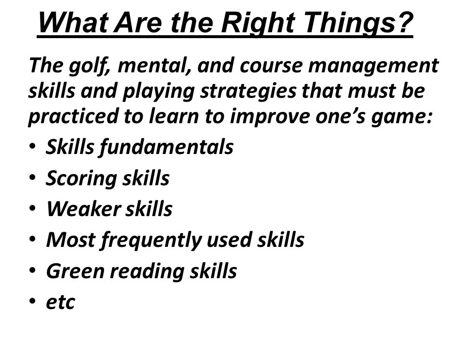 What Are the Right Things.