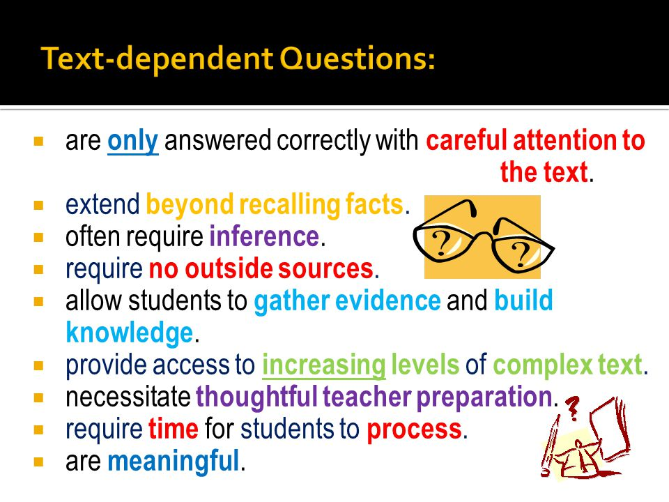 Asking students to make connections to themselves, other texts, and the world guides them away from the text and does not lead to a deep understanding of it.