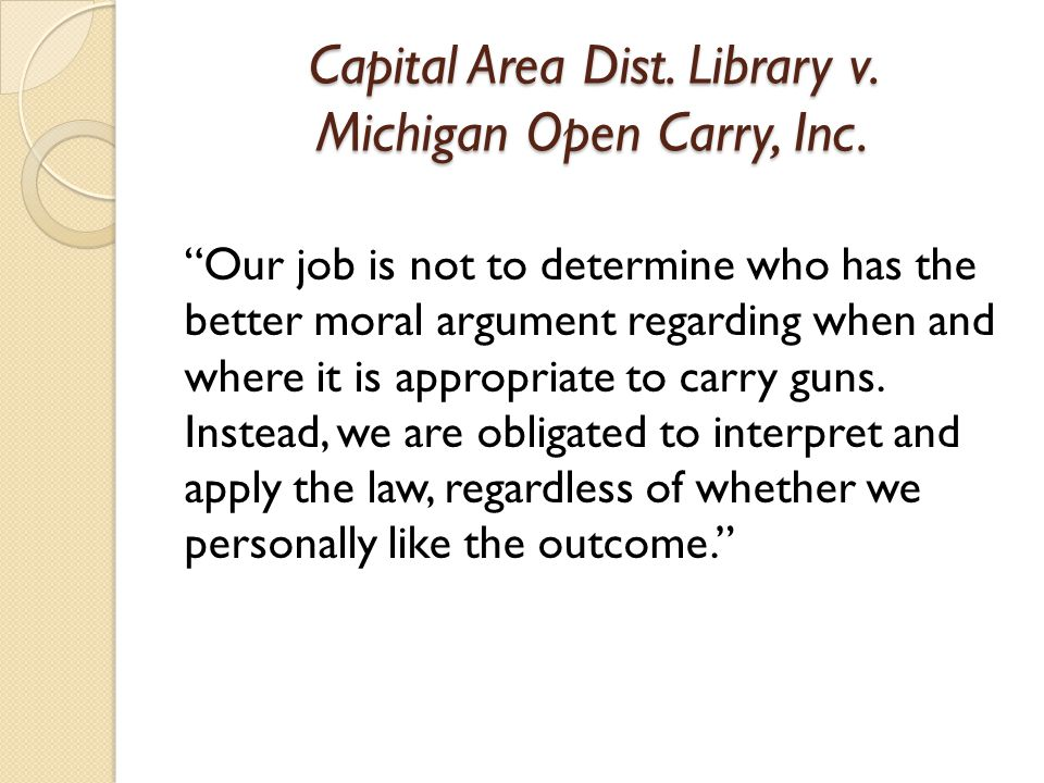 Capital Area Dist. Library v. Michigan Open Carry, Inc.