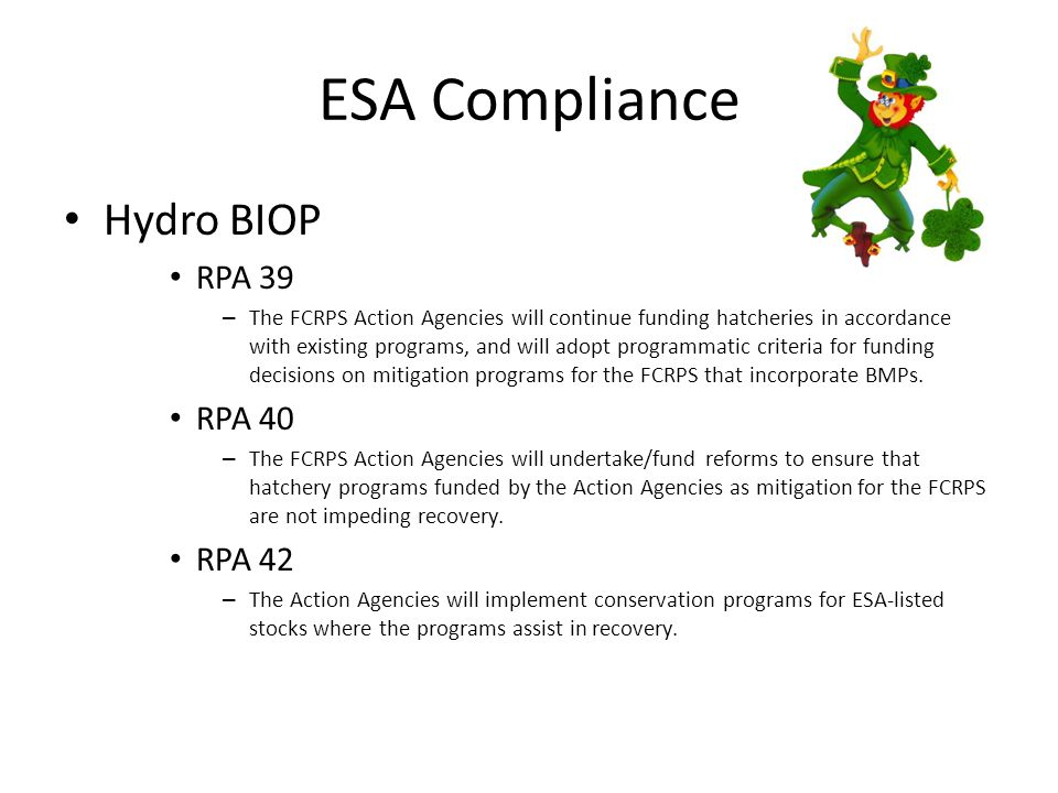 ESA Compliance LSRCP Program ESA Coverage – Development of HGMP's for ESA coverage under Section 4(d), Section 10, Section 7.