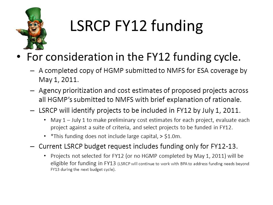 Criteria for selecting LSRCP projects Identified in the FCRPS BIOP.