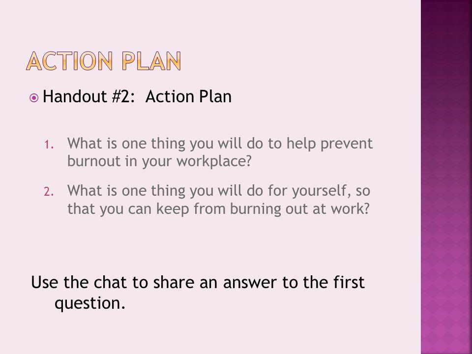  Handout #2: Action Plan 1.
