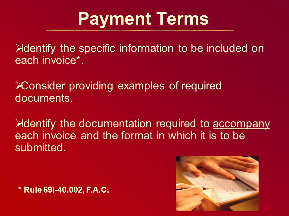 Payment Terms  Identify the specific information to be included on each invoice*.