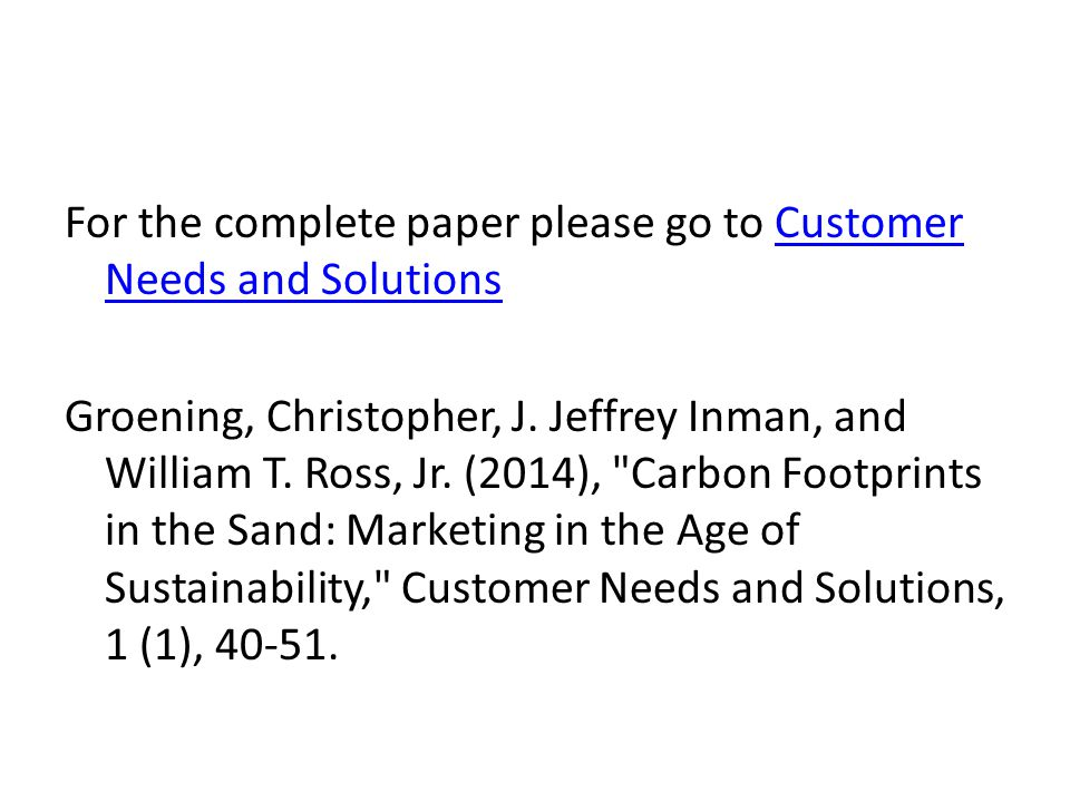 For the complete paper please go to Customer Needs and SolutionsCustomer Needs and Solutions Groening, Christopher, J.