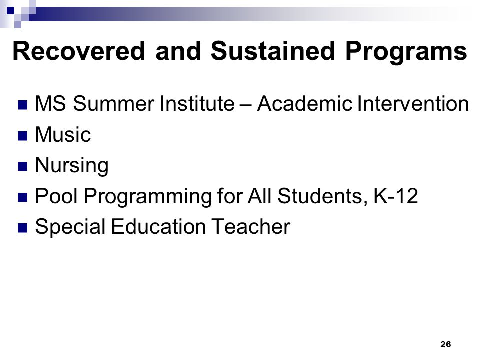 26 MS Summer Institute – Academic Intervention Music Nursing Pool Programming for All Students, K-12 Special Education Teacher Recovered and Sustained Programs