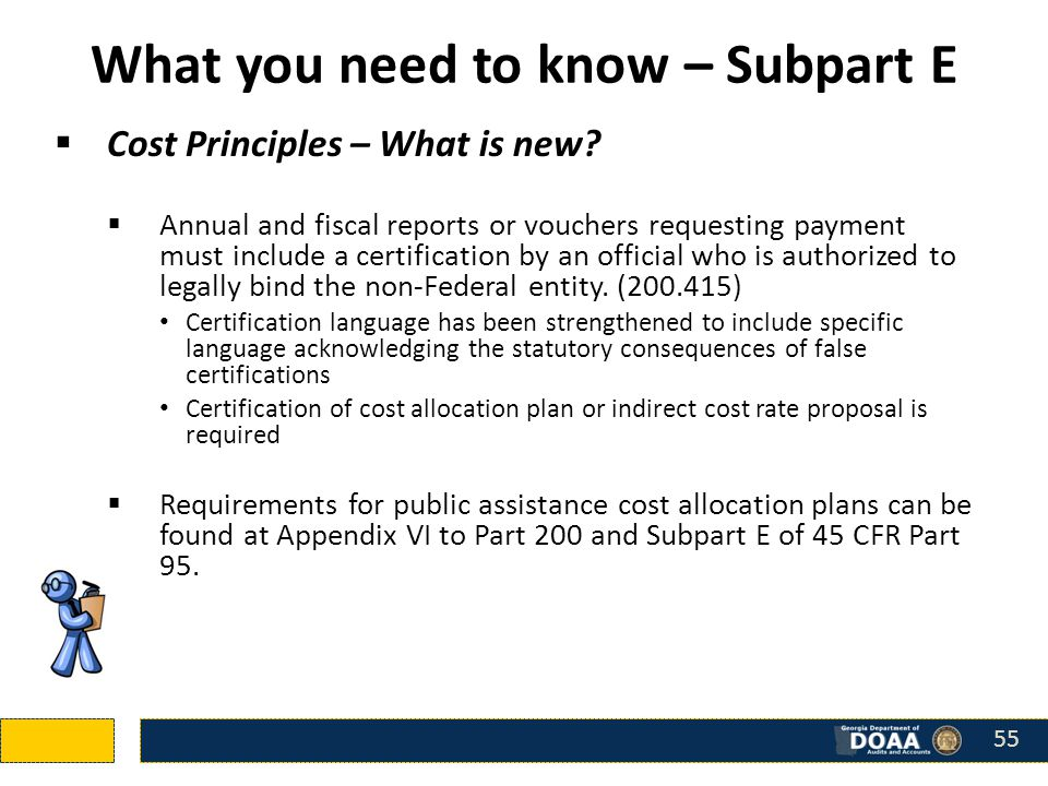 What you need to know – Subpart E  Cost Principles – What is new.