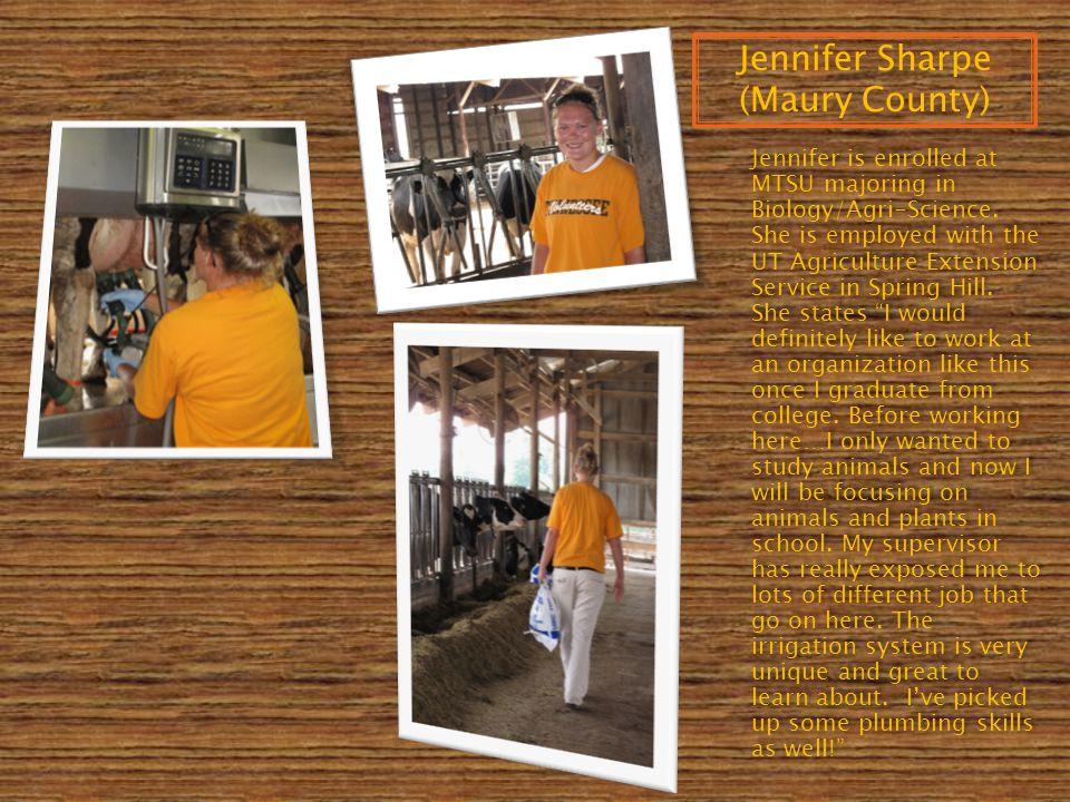 Jennifer is enrolled at MTSU majoring in Biology/Agri-Science.