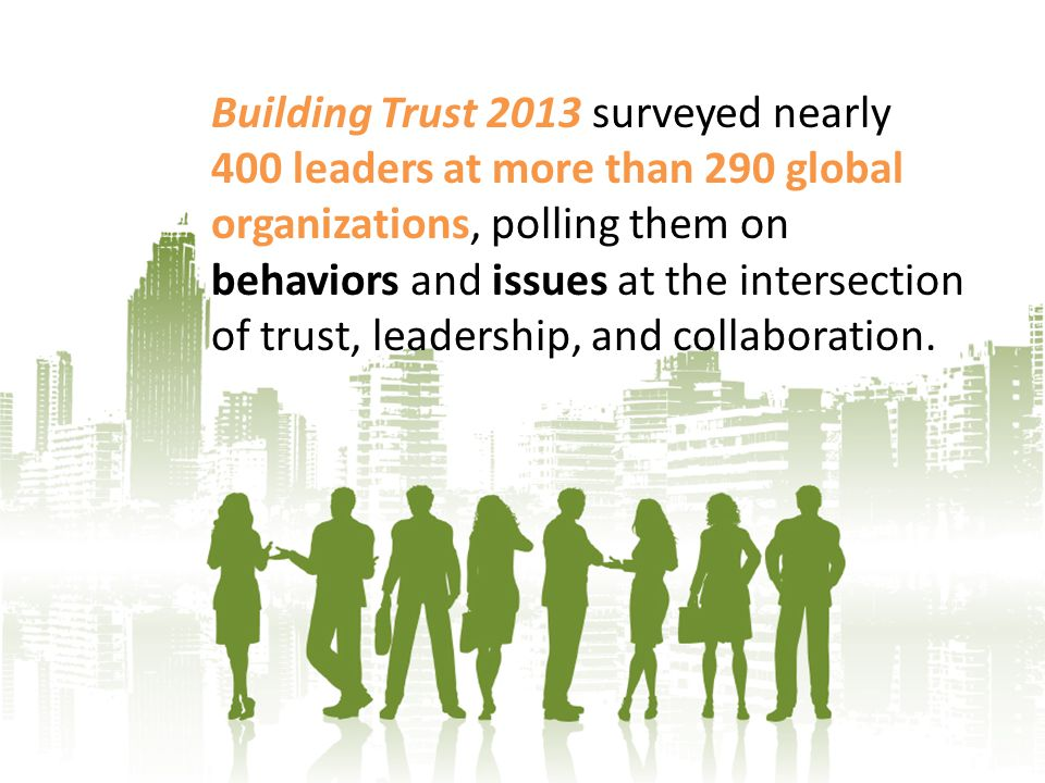 Only 18% of people in general trust business leaders, according to the 2013 Edelman Trust Barometer.