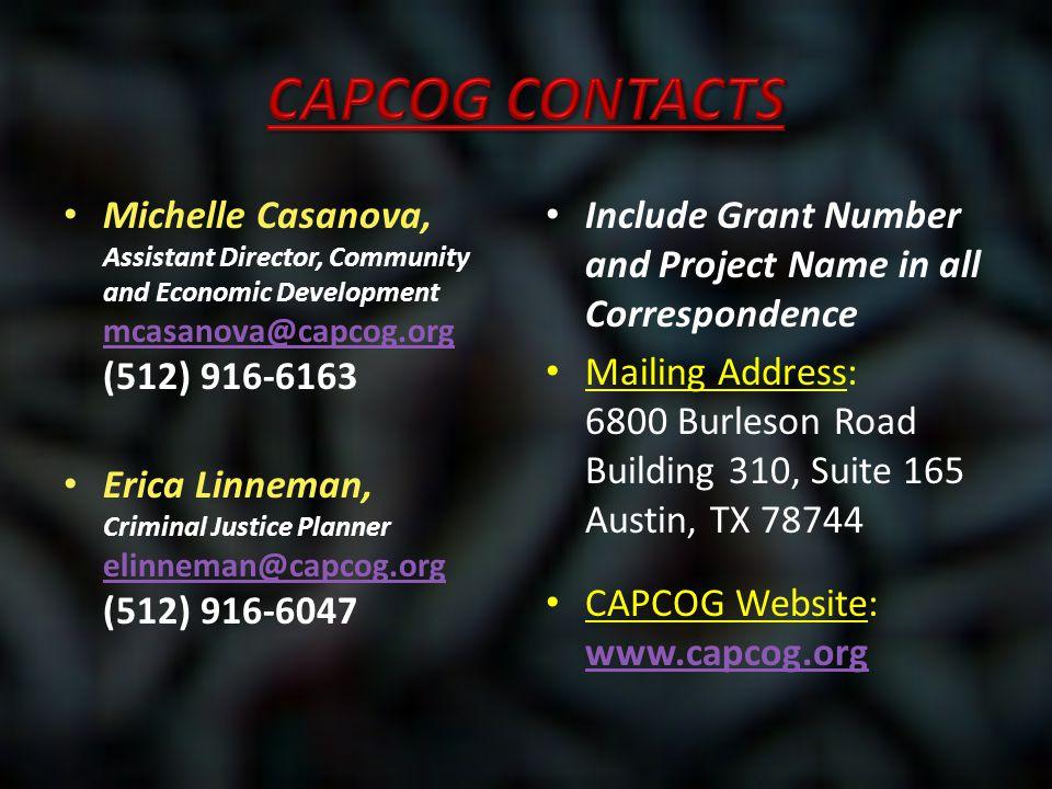 Michelle Casanova, Assistant Director, Community and Economic Development mcasanova@capcog.org (512) 916-6163 mcasanova@capcog.org Erica Linneman, Cri