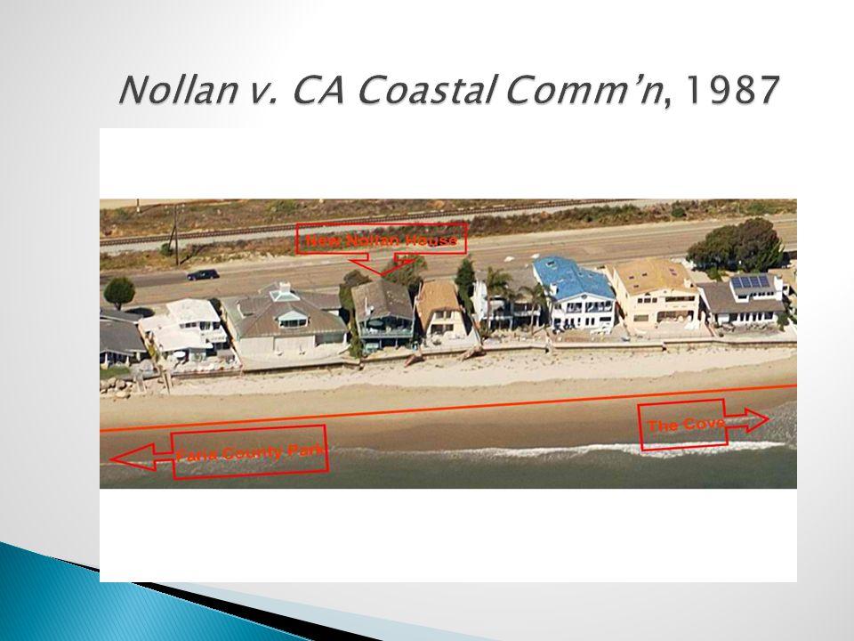 Nollan v. CA Coastal Comm'n, 1987