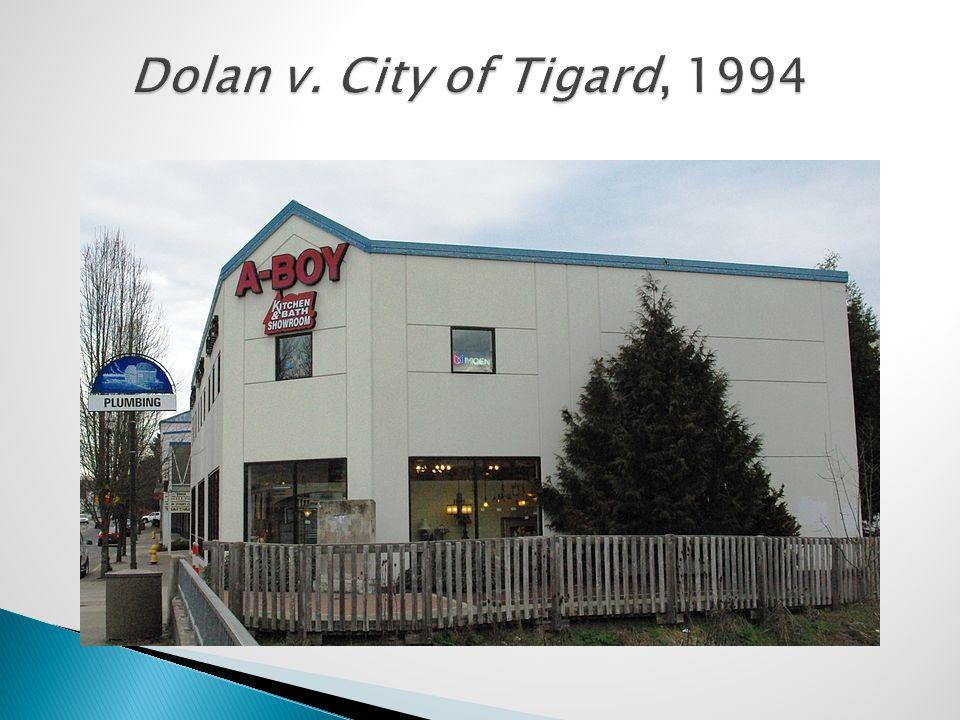 Dolan v. City of Tigard, 1994