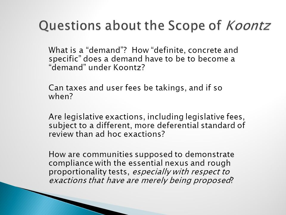"Questions about the Scope of Koontz What is a ""demand""? How ""definite, concrete and specific"" does a demand have to be to become a ""demand"" under Koon"