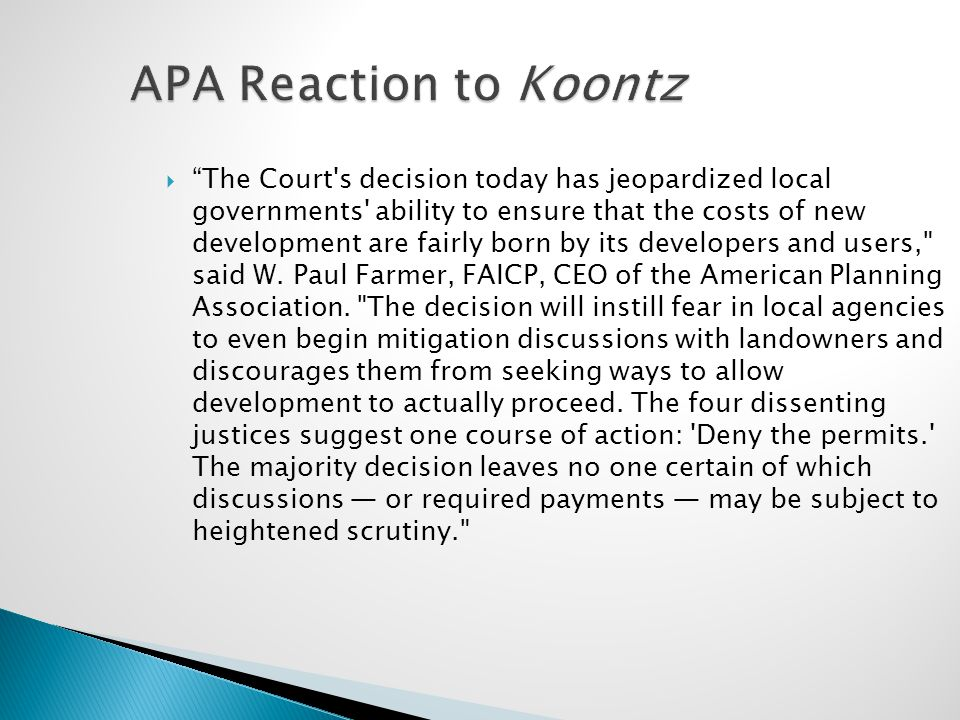 "APA Reaction to Koontz  ""The Court's decision today has jeopardized local governments' ability to ensure that the costs of new development are fairly"