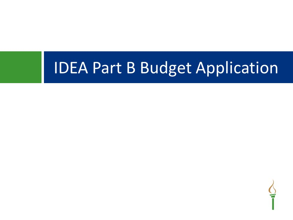 IDEA Part B Budget Application
