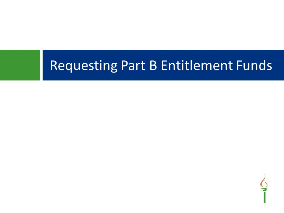 Requesting Part B Entitlement Funds