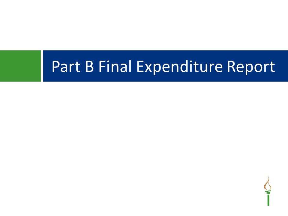 Part B Final Expenditure Report