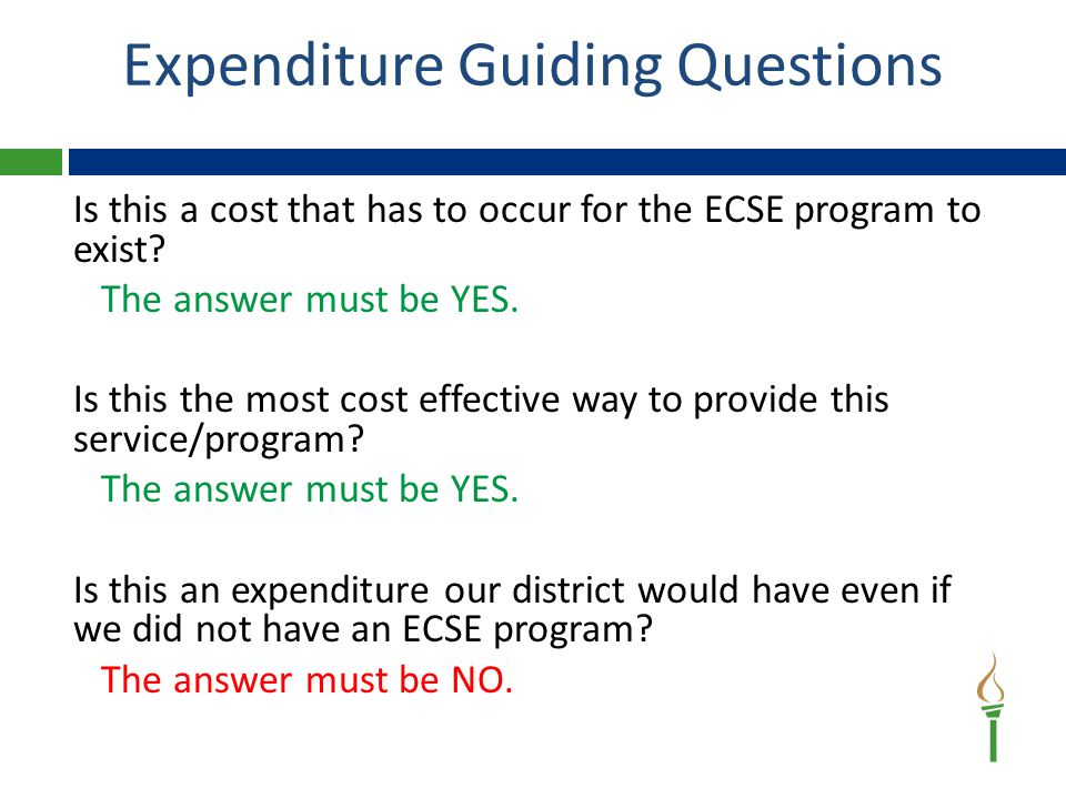 Is this a cost that has to occur for the ECSE program to exist.