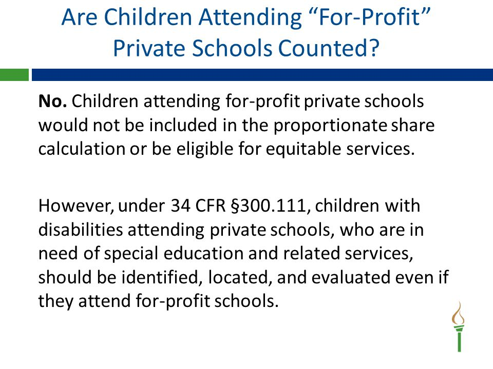 Are Children Attending For-Profit Private Schools Counted.