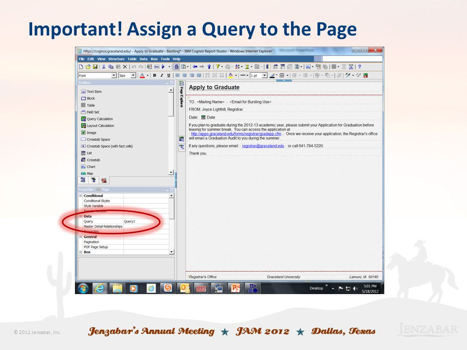© 2012 Jenzabar, Inc. Important! Assign a Query to the Page
