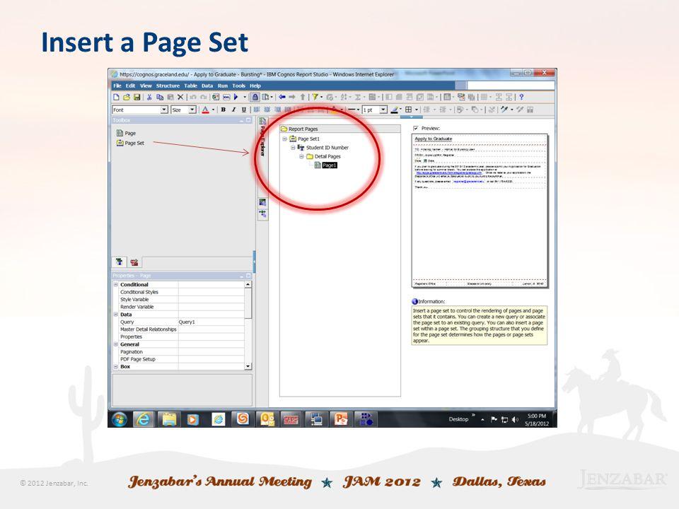 © 2012 Jenzabar, Inc. Insert a Page Set