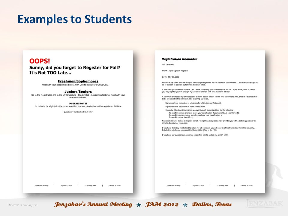 © 2012 Jenzabar, Inc. Examples to Students