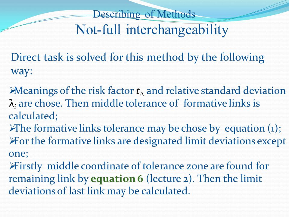 Direct task is solved for this method by the following way:  Meanings of the risk factor t  and relative standard deviation λ i are chose.