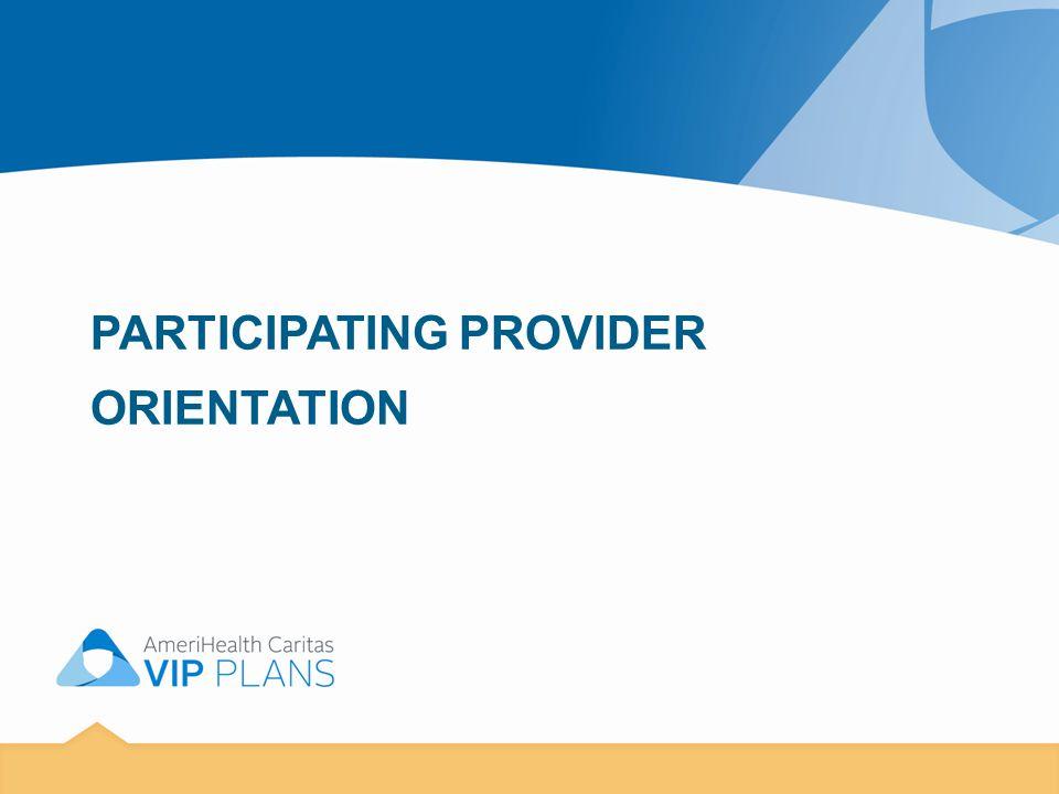 AmeriHealth VIP Care and AmeriHealth VIP Select– Provider Services