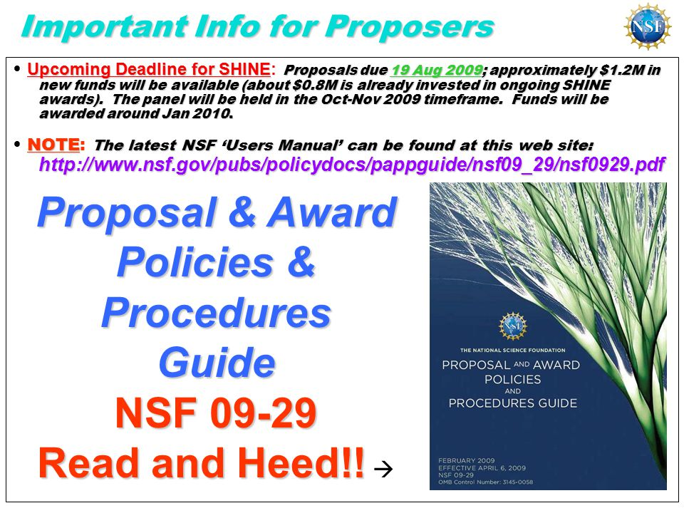 Upcoming Deadline for SHINE Proposals due 19 Aug 2009; approximately $1.2M in new funds will be available (about $0.8M is already invested in ongoing SHINE awards).