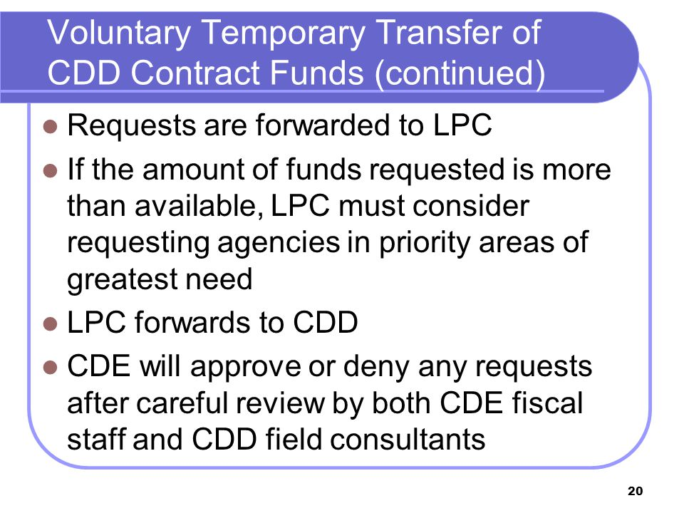 20 Requests are forwarded to LPC If the amount of funds requested is more than available, LPC must consider requesting agencies in priority areas of g