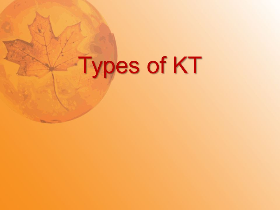 Types of KT