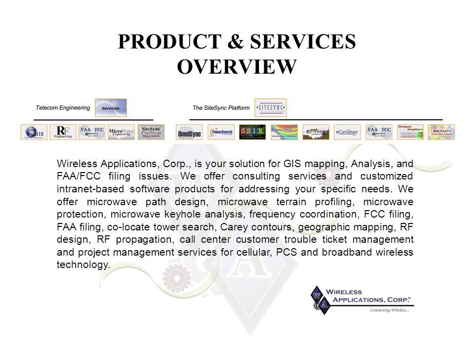 Wireless Applications, Corp., is your solution for GIS mapping, Analysis, and FAA/FCC filing issues.