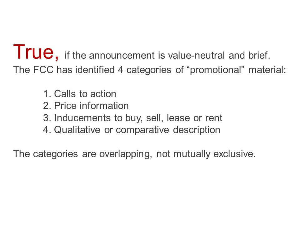  True  False Material is not promotional if it describes the underwriter