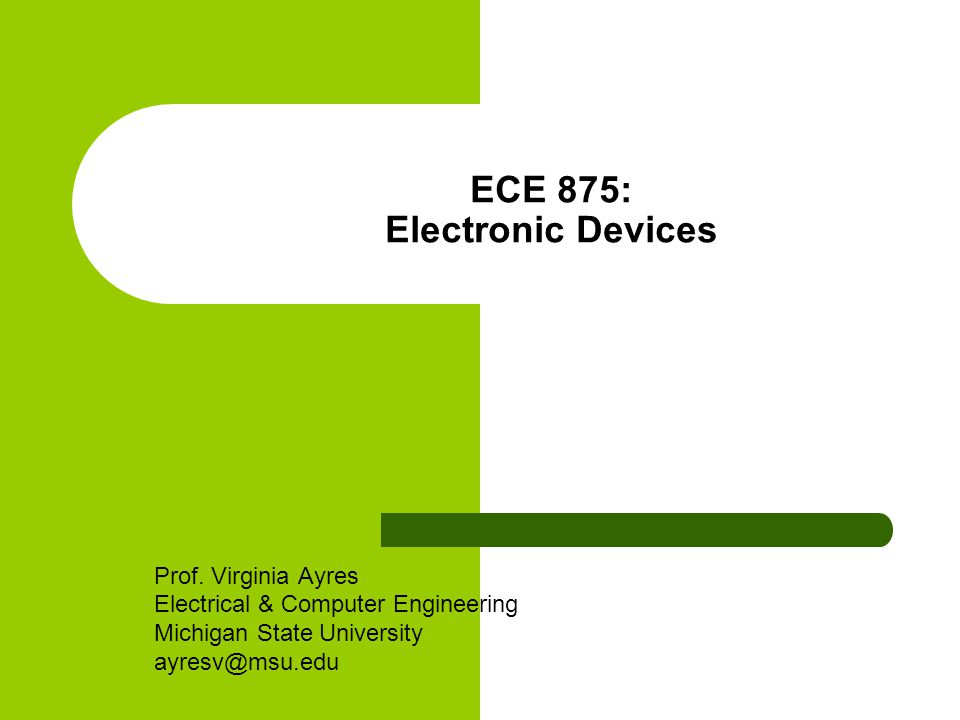 ECE 875: Electronic Devices Prof.
