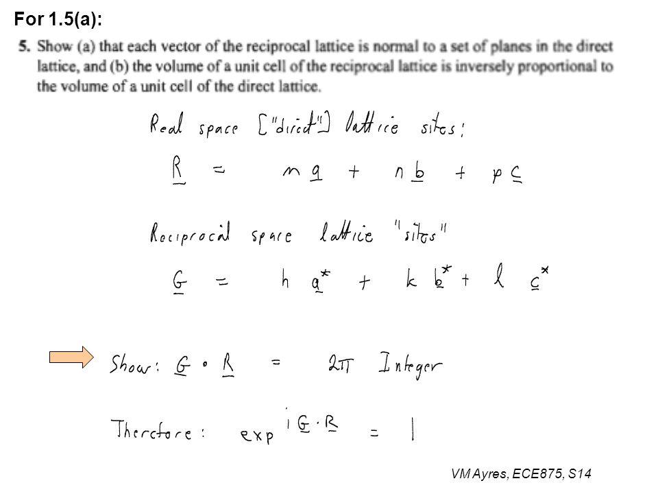 VM Ayres, ECE875, S14 For 1.5(a):