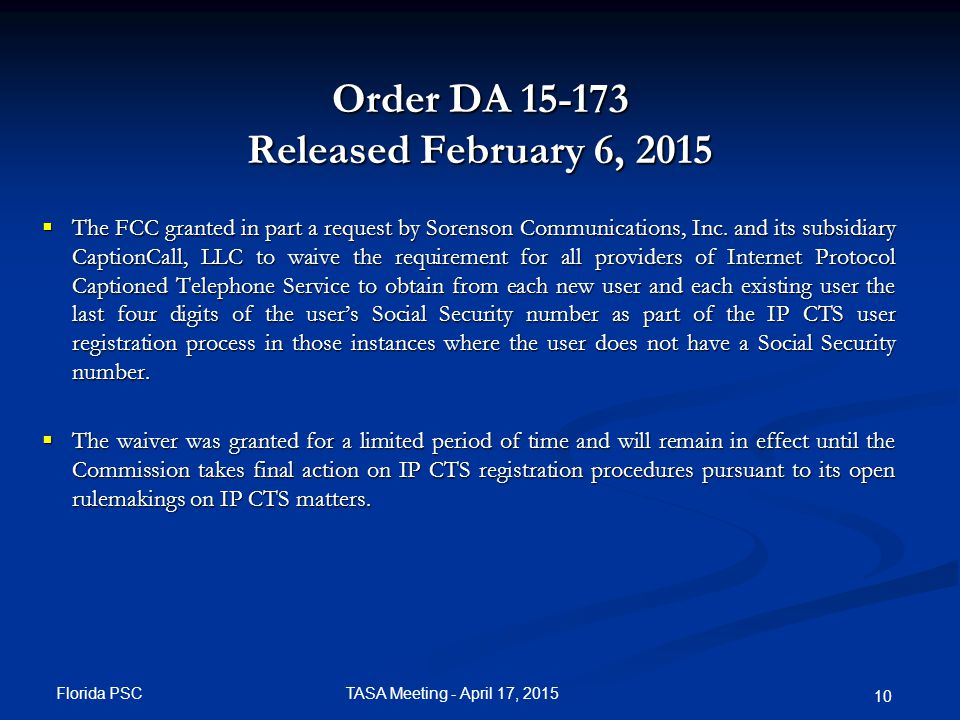 Order DA 15-427 Released April 7, 2015 The FCC suspended the conditional certification of InnoCaption, Inc.