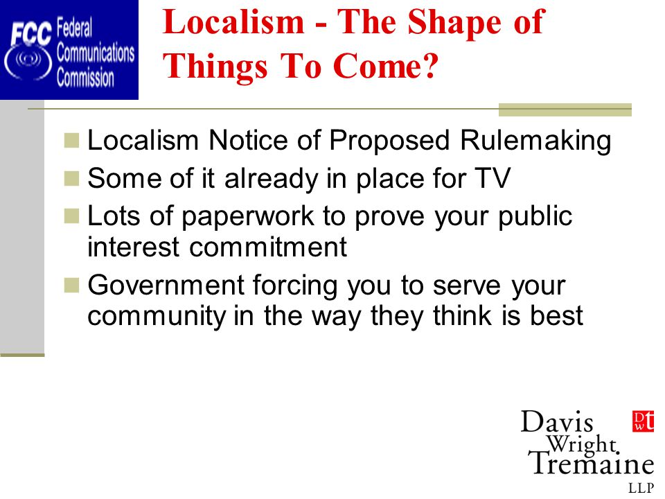 Localism - The Shape of Things To Come.