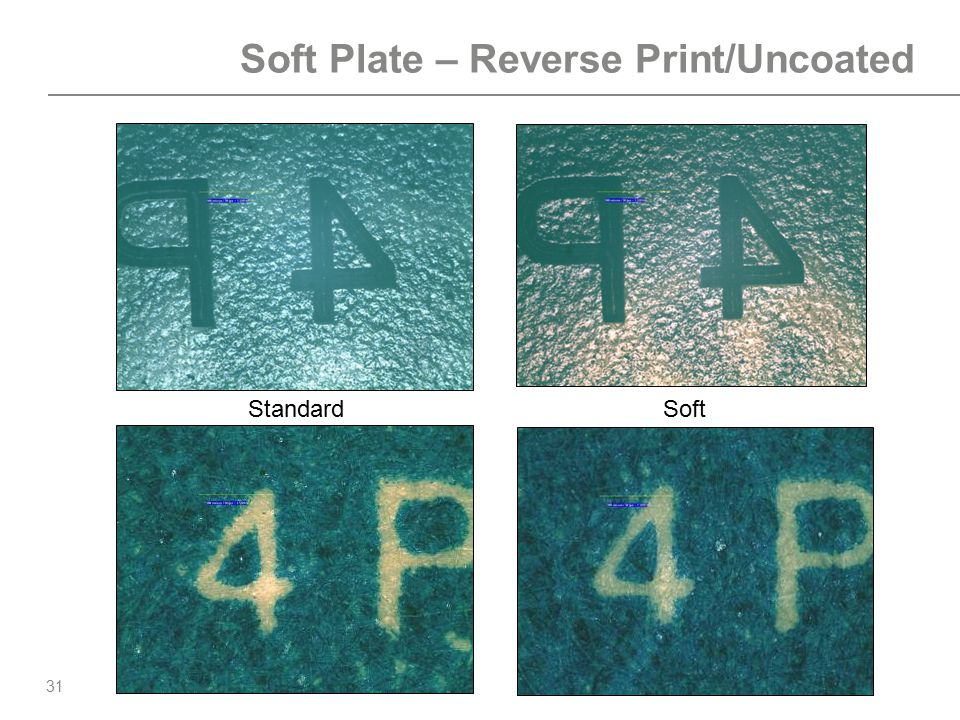 31 Soft Plate – Reverse Print/Uncoated StandardSoft