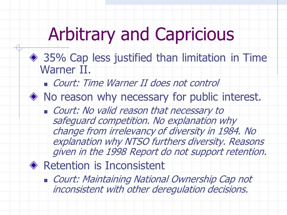 Arbitrary and Capricious 35% Cap less justified than limitation in Time Warner II.