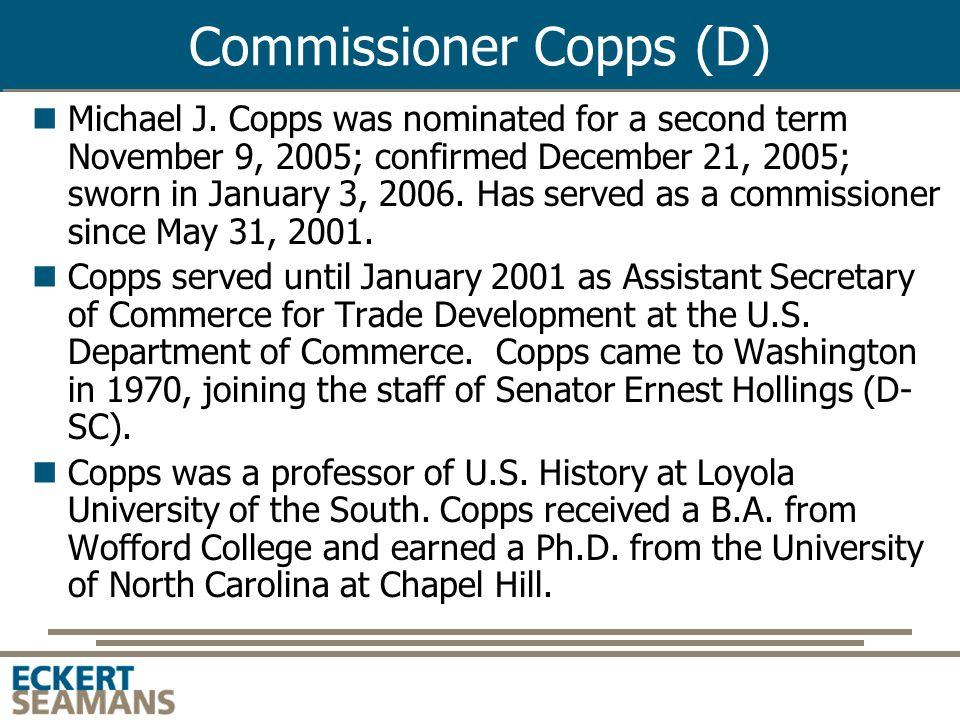 Commissioner McDowell (R) Robert M.