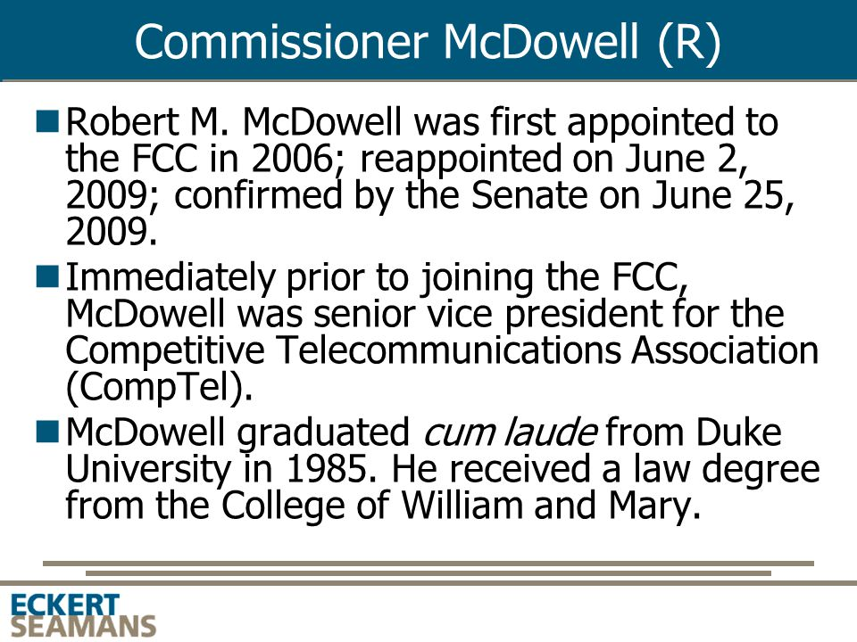 Commissioner Clyburn (D) Mignon Clyburn was nominated to the FCC on June 25, 2009, confirmed by Senate July 24, 2009, and sworn in August 3, 2009.